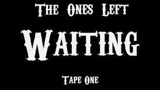 The Ones Left Waiting- Tape One -Official Trailer-