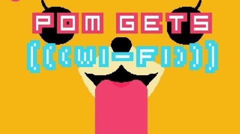 Pom Gets Wi-Fi - Let's Play