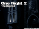 One Night 2: The Beyond