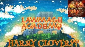 HARRY CLOVER?? -- Lawmage Academy