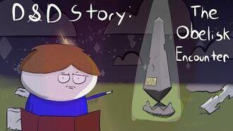 D&D Story The Obelisk Encounter