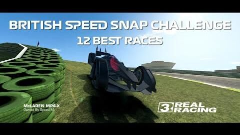 Real Racing 3 British Speed Snap Challenge - 12 Best Races