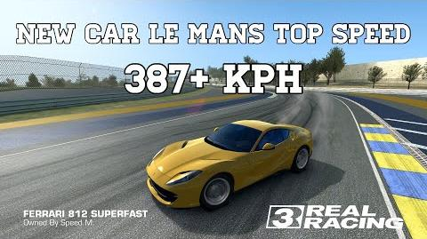 Real Racing 3 New Car Le Mans Top Speed Challenge 387 kph Ferrari 812 Superfast RR3