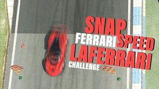 Ferrari LaFerrari Speed Snap Challenge (Top 2 Options)