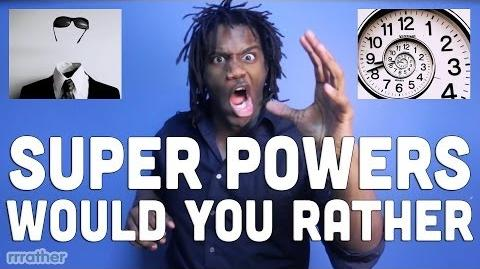 Super Powers WOULD YOU RATHER Questions