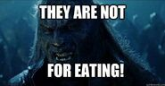 They are not for eating orc