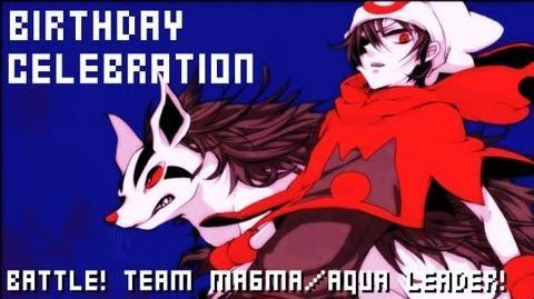Birthday Celebration Pokémon R S E - Battle! Team Magma Aqua Leader! (Extended)