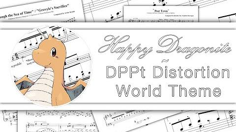 DPPt Distortion World (Re-Orchestrated)