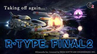R-TYPE FINAL2 -Teaser