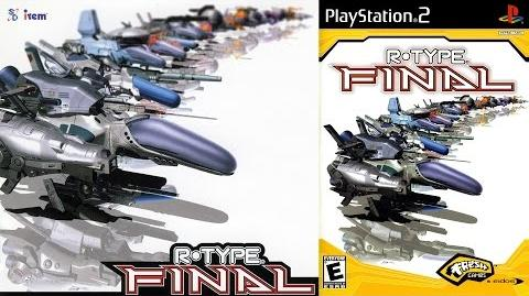 R-Type Final (PS2 Title Intro)
