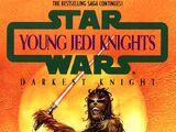 Молодые рыцари-джедаи: Темнейший рыцарь