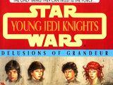 Молодые рыцари-джедаи: Иллюзия роскоши