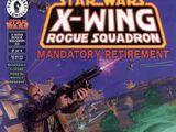 X-wing. Разбойная эскадрилья 33: Вынужденная отставка, часть 2
