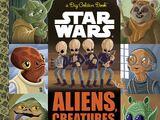 Звёздные войны: Инородцы, существа и монстры