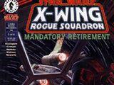 X-wing. Разбойная эскадрилья 34: Вынужденная отставка, часть 3