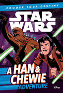 Choose Your Destiny A Han & Chewie Adventure