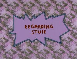 Regarding Stuie Title Card