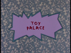 Toy Palace Title Card