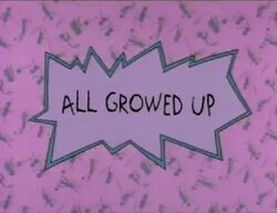 All Growed Up Title Card