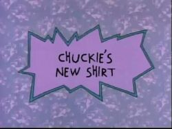 Chuckie's New Shirt Title Card