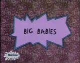 Big Babies