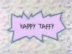 Rugrats - Happy Taffy