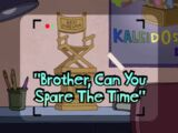 Brother, Can You Spare the Time?