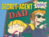 Angelica Pickles/Gallery/Secret-Agent Dad!