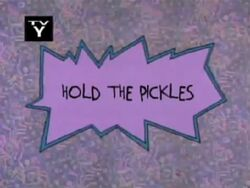 Rugrats - Hold The Pickles