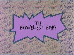 Rugrats The Braveliest Baby