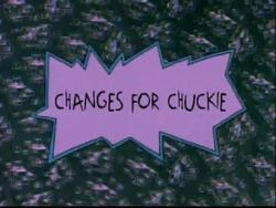 Changes for Chuckie Title Card