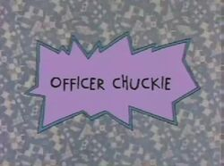 Officer Chuckie Title Card