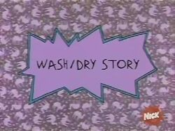 Wash Dry Story Title Card