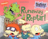 Runaway Reptar!