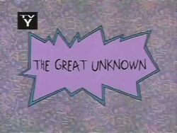 The Great Unknown Title Card