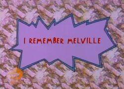 IRememberMelville-TitleCard