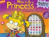 Angelica Pickles/Gallery/How to Be a Princess by Angelica Pickles (book)