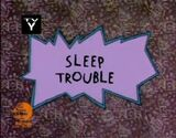 Sleep Trouble