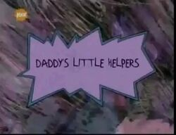 Daddy's Little Helpers Title Card