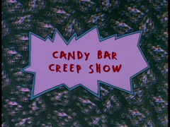 Candy Bar Creep Show