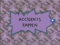 Accidents Happen Title Card