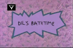 Dil's Bathtime Title Card