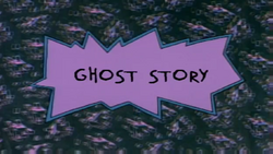 Ghost Story title card
