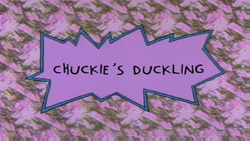 Chuckie's Duckling Title Card