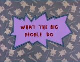 What the Big People Do