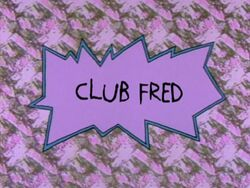 Rugrats - Club Fred