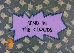 Send in the Clouds