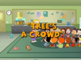 Tree's a Crowd