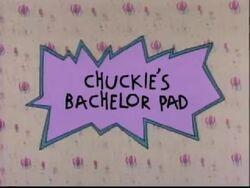 Chuckie's Bachelor Pad Title Card