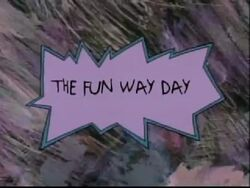 The Fun Way Day Title Card